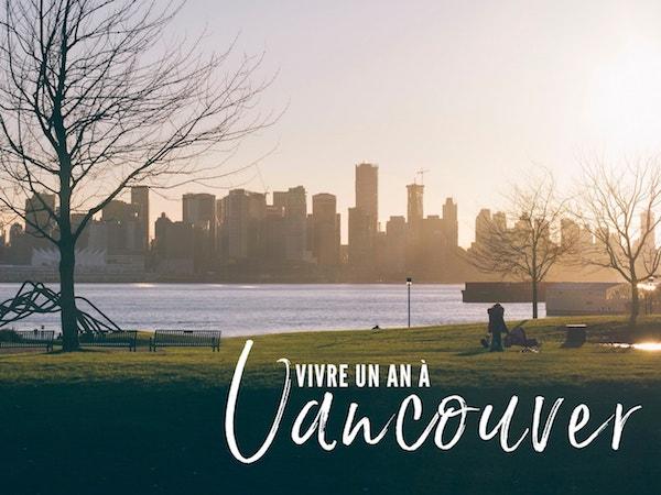Vivre un an à Vancouver
