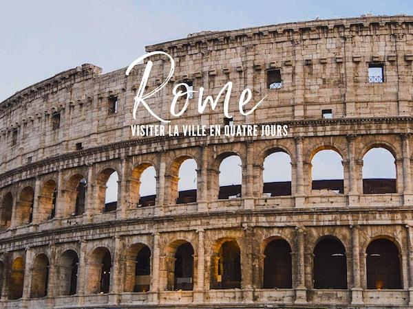 Top 15 des incontournables à faire et voir à Rome – City guide