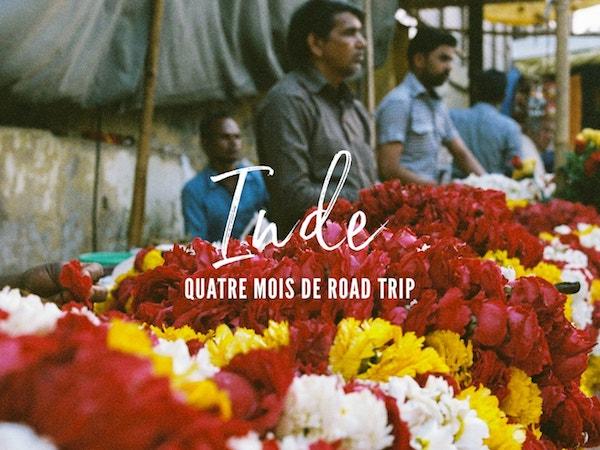 Road trip de 4 mois en Inde : L'expérience de Aude