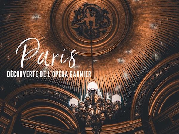 Visiter l'Opéra Garnier pour une visite au coeur de Paris