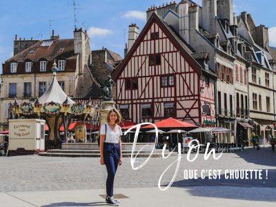 Visiter Dijon : Un week-end tourisme en Bourgogne