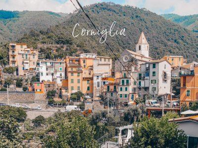Corniglia, Cinque Terre en Italie : où dormir, quoi faire