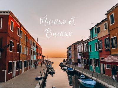 Visiter Murano et Burano lors de votre visite à Venise