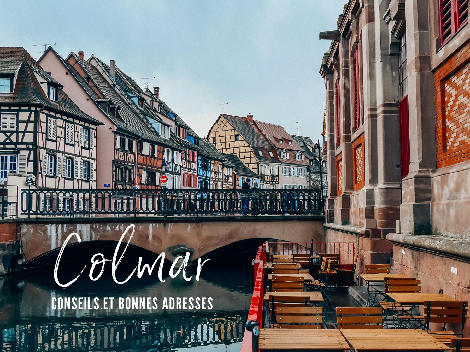 Visiter Colmar