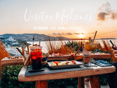 Où manger à Mykonos ? Nos meilleures adresses de restaurants et bars