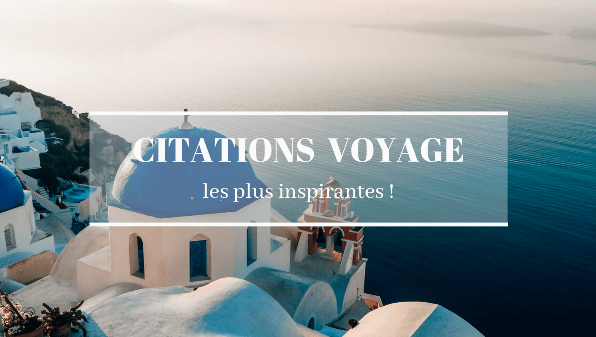 Citations voyage