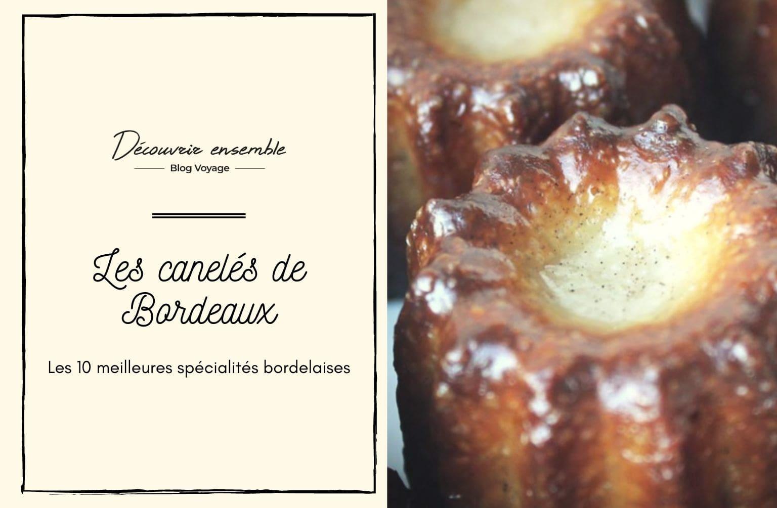 les canelés de Bordeaux