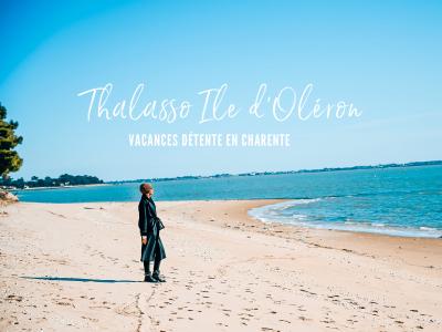 Thalasso Ile d'Oléron : vacances détente en Charente
