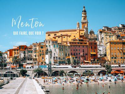 Ville de Menton : que faire, que voir ? Entre France et Italie