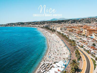 Visiter Nice : que faire, que voir ? Notre guide des incontournables