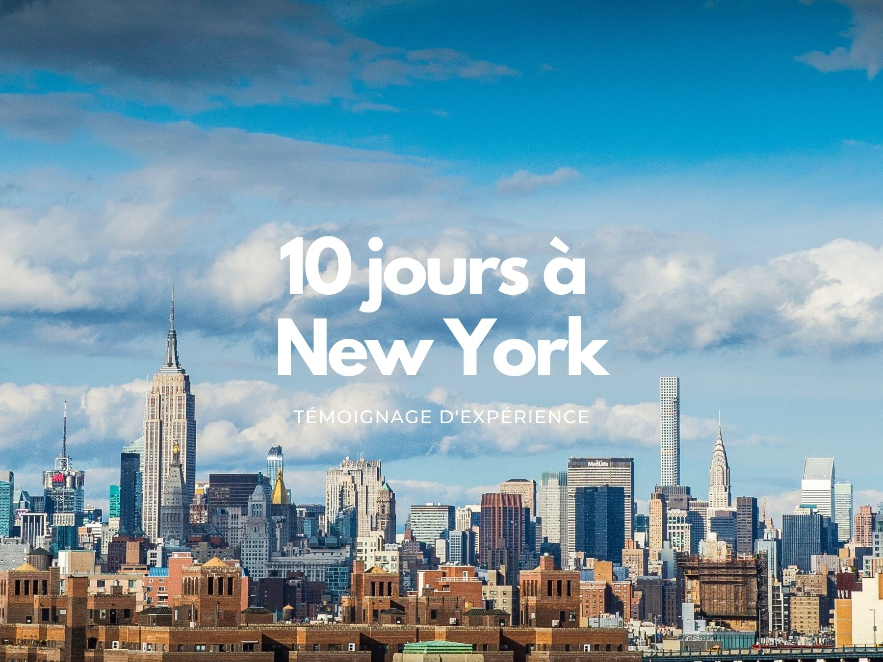 10 jours à New York